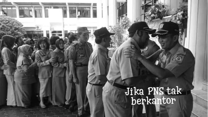 PNS Tak Wajib Ngantor